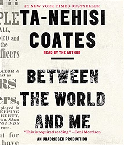 Book cover for Between the World and Me by Ta-Nehisi Coates