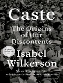 Caste (Oprah's Book Club) The Origins of Our Discontents  by Isabel Wilkerson, book cover