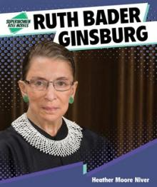 Ruth Bader Ginsburg Superwomen Role Models