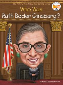 Who Was Ruth Bader Ginsburg? Book cover