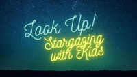 Look Up Stargazing with Kids on night sky