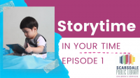 STORYTIME IN YOUR TIME – EPISODE 1