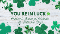 Children's Books to Celebrate St.Patrick's Day